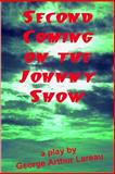 Second Coming on the Johnny Show, George Arthur Lareau, 1885570260