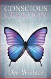 Conscious Creation, Dee Wallace, 1886940266