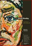 The Greast Bratby : A Portrait of John Bratby RA, Yacowar, Maurice, 1904750265
