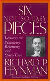 Six Not-So-Easy Pieces : Einstein's Relativity, Symmetry and Space-Time, Feynman, Richard Phillips, 0201150263