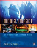 Media/Impact : An Introduction to Mass Media, Biagi, Shirley, 0495050261