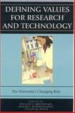 Defining Values for Research and Technology, William T. Greenough and Philip J. McConnaughay, 0742550265