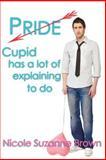 Pride, Nicole Brown, 1478360267