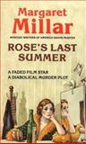 Rose's Last Summer, Margaret Millar, 0930330269