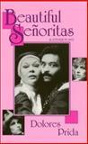 Beautiful Senoritas and Other Plays, Dolores Prida, 1558850260