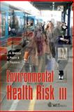 Environmental Health Risk III, , 1845640268