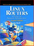 Linux Routers : A Primer for Network Administrators, Mancill, Tony, 0130090263