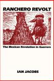 Ranchero Revolt, Ian Jacobs, 029277026X