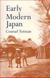 Early Modern Japan, Totman, Conrad, 0520080262