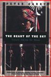 The Heart of the Sky : Travels among the Maya, Canby, Peter, 1568360266