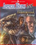 The Underground Railroad, McGraw-Hill - Jamestown Education Staff, 0078780268