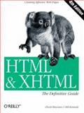 HTML and Xhtml : Creating Effective Web Pages, Musciano, Chuck and Kennedy, Bill, 059600026X