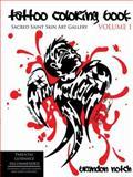 Tattoo Coloring Book VOLUME 1, Brandon Notch, 1434390268