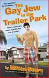 The Gay Jew in the Trailer Park, Milton Stern, 1613030266
