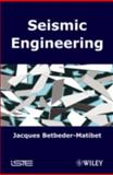 Seismic Engineering, Betbeder-Matibet, Jacques, 1848210264