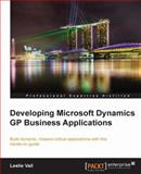Developing Microsoft Dynamics GP Business Applications, Leslie Vail, 1849680264