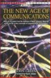 The New Age of Communications, John Green, 0805040269