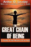 The Great Chain of Being : A Study of the History of an Idea, Lovejoy, Arthur O., 1412810264