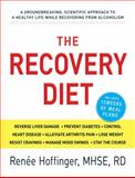 The Recovery Diet, Renee Hoffinger, 1440530262