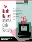 Operating Systems Source Code Secrets Vol. 1 : The Basic Kernel, Jolitz, William F. and Jolitz, Lynne G., 1573980269