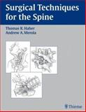 Surgical Techniques for the Spine, , 1588900266