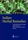 Indian Herbal Remedies : Rational Western Therapy, Ayurvedic and Other Traditional Usage, Botany, , 3540010262