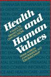 Health and Human Values 9780300030266