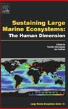 Sustaining Large Marine Ecosystems : The Human Dimension, , 0444510265