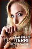 Two Sides of Terri, Ben Boswell, 0615950264
