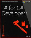 F# for C# Developers, Liu, Tao, 0735670269