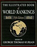 The Illustrated Book of World Rankings 2000, George Thomas Kurian, 0765680262