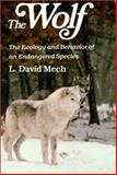 The Wolf : The Ecology and Behavior of an Endangered Species, Mech, L. David, 0816610266