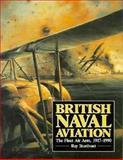 British Naval Aviation, Ray Sturtivant, 0870210262