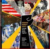 Honoring Women's Rights : Echoing Visual Voices Together, Karen M Gutfreund, 0983170266