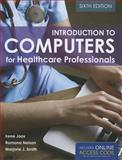 Introduction to Computers for Healthcare Professionals, Irene Joos and Ramona Nelson, 1284030261