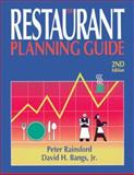 Restaurant Planning Guide, Peter Rainsford and David H. Bangs, 1574100262