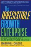 The Irresistible Growth Enterprise 9781579220266