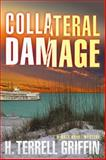 Collateral Damage, H. Terrell Griffin, 1608090264