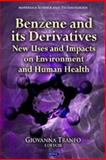 Benzene and its Derivatives : New Uses and Impacts on Environment and Human Health, Tranfo, Giovanna, 1621000265