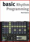 Basic Rhythm Programming, Mark Roberts, 1844920267
