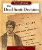 The Dred Scott Decision, Jason Skog, 0756520266