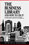 Business Library and How to Use It 9780780800267