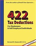 422 Tax Deductions for Businesses and Self Employed Individuals, C.P.A., Bernard B Kamoroff, 0917510267