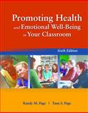 Promoting Health and Emotional Well-Being in Your Classroom 6th Edition