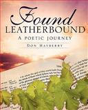 Found Leatherbound, Don Mayberry, 1613790260