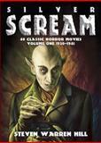 Silver Scream Volume 1, Steven Warren Hill, 1845830261