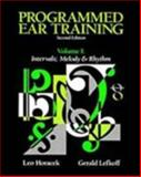 Programmed Ear Training : Intervals and Melody and Rhythm, Horacek, Leo and Lefkoff, Gerald, 0155720260