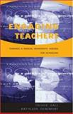 Engaging Teachers, Gale, Trevor and Densmore, Kathleen Mary, 0335210260