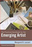 The Practical Handbook for the Emerging Artist, Enhanced Edition, Lazzari, Margaret, 0495910260
