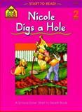 Nicole Digs a Hole, Barbara Gregorich, 0887430260